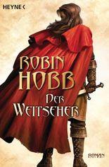 Der Weitseher: Roman
