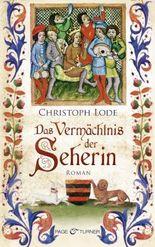 Das Vermächtnis der Seherin: Roman