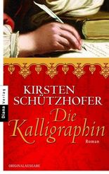 Die Kalligraphin: Roman