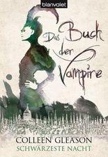 Das Buch der Vampire - Schwärzeste Nacht