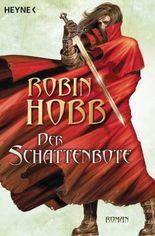 Der Schattenbote: Roman