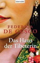 Das Haus der Tibeterin: Roman