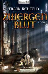 Zwergenblut: Roman (Der Fluch der Dunkelelben 3)