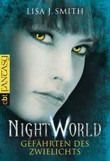 Night World - Gefährten des Zwielichts (Die NIGHT WORLD-Reihe 5)