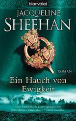 Ein Hauch von Ewigkeit: Roman