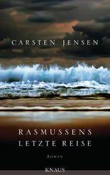 Rasmussens letzte Reise: Roman
