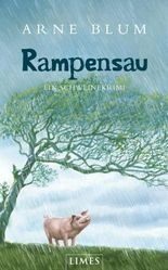 Rampensau: Ein Schweinekrimi