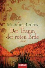 Der Traum der roten Erde: Roman