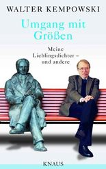 Umgang mit Größen: Meine Lieblingsdichter - und andere - Herausgegeben und mit einem Nachwort von Karl Heinz Bittel