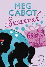 Susannah 6 - Auch Geister sind romantisch