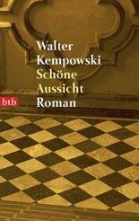 Schöne Aussicht: Roman (Die deutsche Chronik 2)