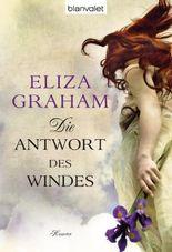 Die Antwort des Windes: Roman