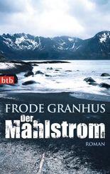 Der Mahlstrom: Roman