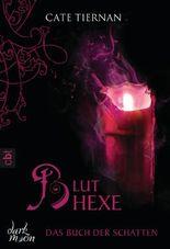 Das Buch der Schatten - Bluthexe: Band 3