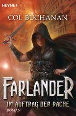 Farlander - Im Auftrag der Rache: Roman