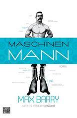 Maschinenmann: Roman