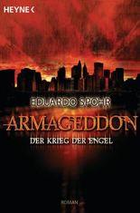 Armageddon - Der Krieg der Engel: Roman