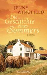 Die Geschichte eines Sommers: Roman