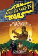 Star Wars: Young Jedi Knights - Die Rückkehr des Dunklen Ritters