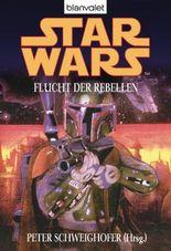 Star Wars^ Flucht der Rebellen