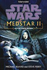 Star Wars MedStar 2: Jedi-Heilerin