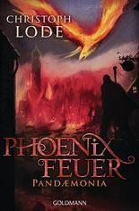 Phoenixfeuer: Pandaemonia (German Edition)