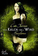 Hexenflammen - Ein Kelch voll Wind: Band 1