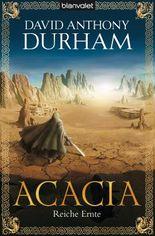 Acacia 3: Reiche Ernte