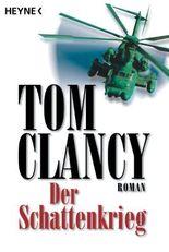 Der Schattenkrieg: Roman