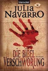Die Bibel-Verschwörung: Roman