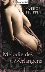 Melodie des Verlangens: Erotischer Liebesroman
