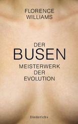 Der Busen: Meisterwerk der Evolution