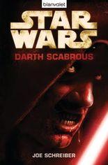 Star WarsTM - Darth Scabrous: Roman