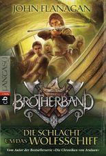 Brotherband - Die Schlacht um das Wolfsschiff: Band 3