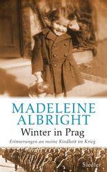 Winter in Prag: Erinnerungen an meine Kindheit im Krieg