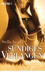 Sündiges Verlangen: Erotischer Roman