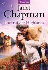Lockruf der Highlands: Roman