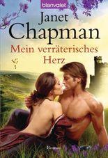 Mein verräterisches Herz: Roman
