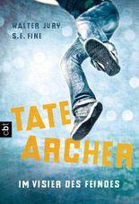 Tate Archer - Im Visier des Feindes: Band 1