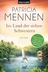 Im Land der sieben Schwestern: Roman