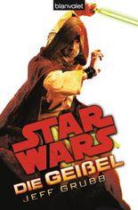 Star WarsTM Die Geißel