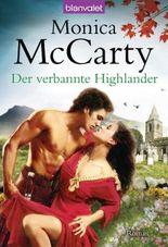Der verbannte Highlander: Roman