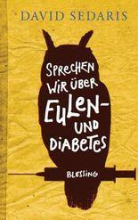 Sprechen wir über Eulen - und Diabetes