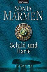 Schild und Harfe: Highland-Saga