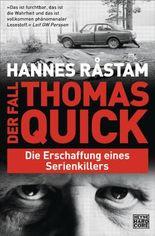 Der Fall Thomas Quick: Die Erschaffung eines Serienkillers