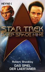 Star Trek - Deep Space Nine: das Spiel der Laertaner: Roman
