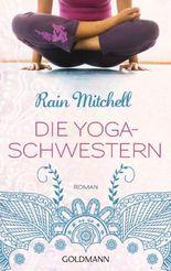 Die Yogaschwestern: Roman
