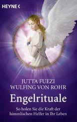 Engelrituale: So holen Sie die Kraft der himmlischen Helfer in Ihr Leben