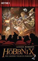 Der Hobbnix - Die große Tolkien-Parodie 2: Hobbnix 2