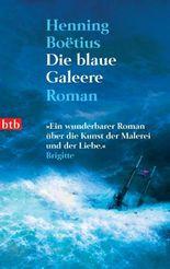 Die blaue Galeere: Roman